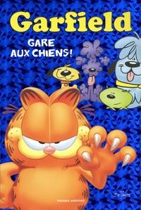 Jim Davis - Garfield  : Gare aux chiens !.