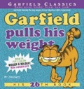 Jim Davis - Garfield Pulls His Weight - His 26th Book.