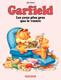 Jim Davis - Garfield Tome 3 : Les Yeux plus gros que le ventre.