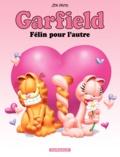 Jim Davis - Garfield Tome 58 : Félin pour l'autre.