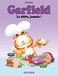 Jim Davis - Garfield Tome 7 : La diète, jamais !.