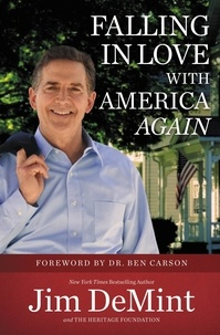 Jim DeMint et Ben Carson - Falling in Love with America Again.
