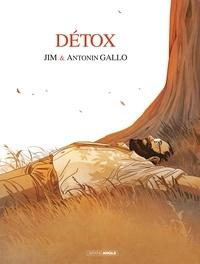 Jim et Antonin Gallo - Détox Tome 1 : Le déni.