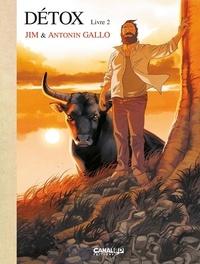 Jim et Antonin Gallo - Détox Tome 2 : L'acceptation - Edition toilée avec un ex-libris numéroté.