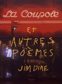Jim Dine - La Coupole et autres poèmes.