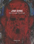 Jim Dine - Montrouge Paintings.