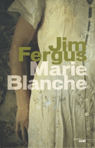Electronics e books téléchargement gratuit Marie-Blanche  9782749106496 in French par Jim Fergus