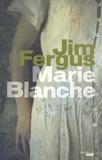 Jim Fergus - Marie-Blanche.