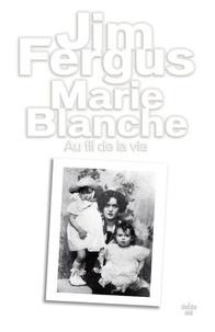 Jim Fergus - Marie Blanche.