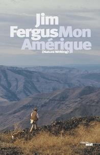 Jim Fergus - Mon Amérique.