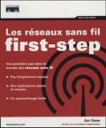 Jim Geier - Les réseaux sans fil first-step.