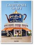 Jim Heimann - California Crazy - American Pop Architecture.