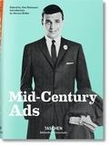 Jim Heimann et Steven Heller - Mid-Century Ads.