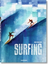 Surfing- 1778 to Today - Jim Heimann  