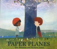 Jim Helmore et Richard Jones - Paper Planes.