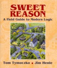 Histoiresdenlire.be Sweet Reason. - A Field Guide to Modern Logic Image