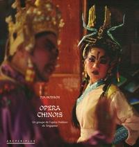 Jim Hodson - Opéra chinois - Un groupe de l'opéra Hokkien de Singapour.