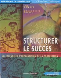 Jim Howden et Marguerite Kopiec - Structurer le succès - Un calendrier d'implantation de la coopération.