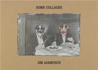Jim Jarmusch - Some Collages.