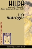 jim jim et Lucy Maroger - Hilda - Souvenirs humides d'une Dame du temps jadis.
