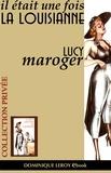 jim jim et Lucy Maroger - Il était une fois la Louisiane.