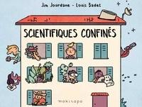 Jim Jourdane et Louis Badet - Scientifiques confinés.