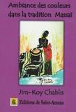 Jim-Koy Chablis - Ambiance des couleurs dans la tradition Massaï.