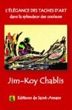 Jim-Koy Chablis - L'élégance des taches d'art dans la splendeur des couleurs.