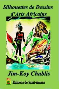 Jim-Koy Chablis - Silhouettes de dessins d'art africain.