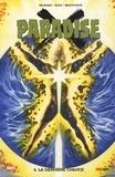 Jim Krueger et Dougie Braithwaite - Paradise Tome 6 : La dernière chance.