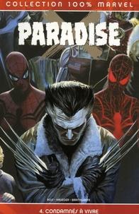 Jim Krueger et Doug Braithwaite - Paradise Tome 4 : Condamnés à vivre.