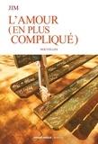 Jim - L'amour (en plus compliqué).