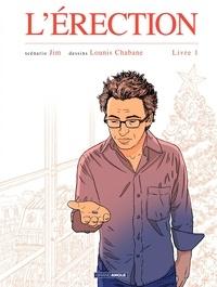 Jim et Lounis Chabane - L'érection Tome 1 : .