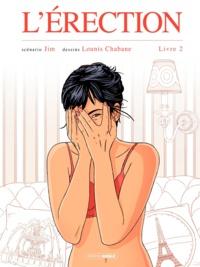 Jim et Lounis Chabane - L'érection Tome 2 : .