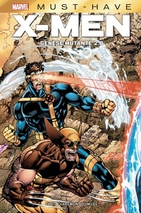 Jim Lee et Chris Claremont - X-Men - Genèse Mutante 2.0.