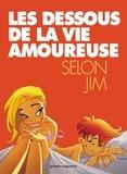 Jim - Les dessous de la vie amoureuse T01.