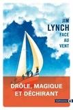 Jim Lynch - Face au vent.