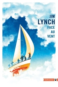 Jim Lynch - Face au vent.