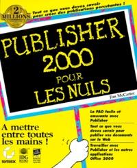 Jim McCarter - Publisher 2000 pour les nuls.