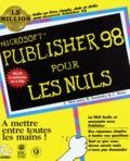 Jim McCarter et Barrie Sosinsky - Publisher 98 pour les nuls.