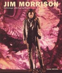 Jim Morrison - Jim Morrison - Hommage photographique.