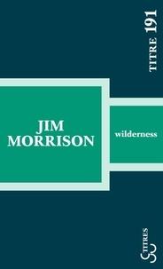 Jim Morrison - Wilderness.