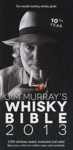 Jim Murray - Jim Murray's Whisky Bible.