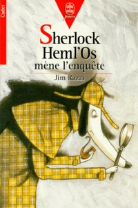 Jim Razzi - Sherlock Heml'Os mène l'enquête.