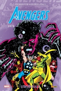 Jim Shooter et George Pérez - The Avengers : L'intégrale  : 1978.