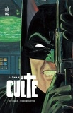 Jim Starlin et Bernie Wrightson - Batman, le culte.