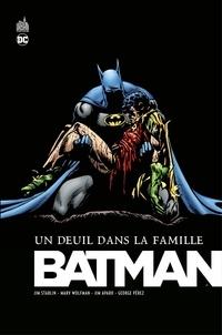 Jim Starlin et Chuck Dixon - Batman - Un deuil dans la famille - Intégrale.