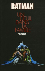 Jim Starlin et Jim Aparo - Batman  : Un deuil dans la famille.