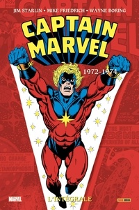 Jim Starlin et Mike Friedrich - Captain Marvel L'intégrale : 1971-1973.