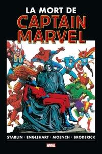 Jim Starlin et Steve Englehart - La mort de Captain Marvel.